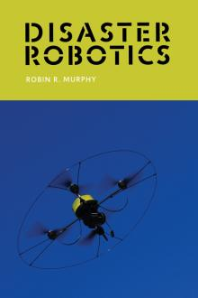 Robin_Murphy_Disaster_Robotics_Book