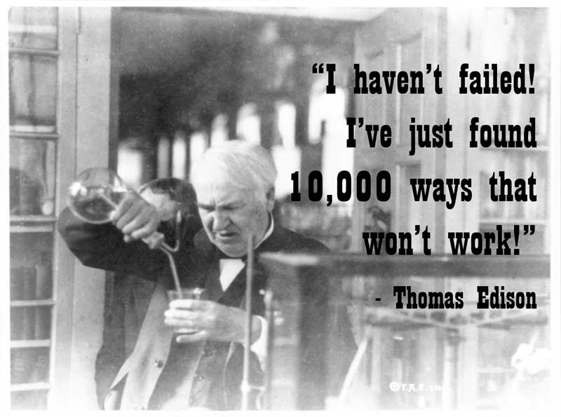 Thomas_Edison_Quote_I_Have_Not_Failed