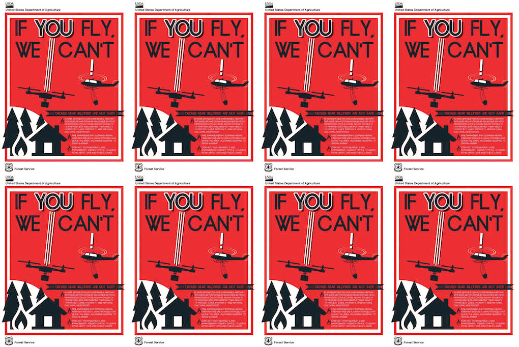 USDA poster released in May warning hobbyists not to fly near wildfires. Credit: USDA