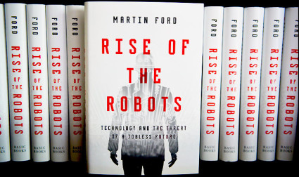 Martin Ford's 'Rise of the Robots' named most influential business book of the year by Business Insider.