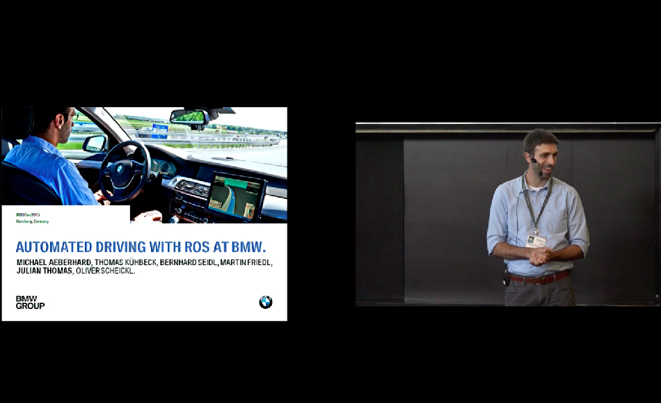 Michael Aeberhard: Automated Driving with ROS at BMW. Source: OSRF Blog