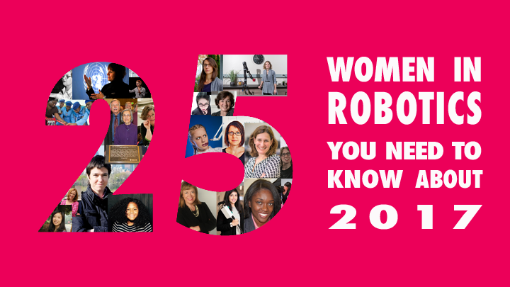 25 women in robotics you need to know about – 2017 | Robohub