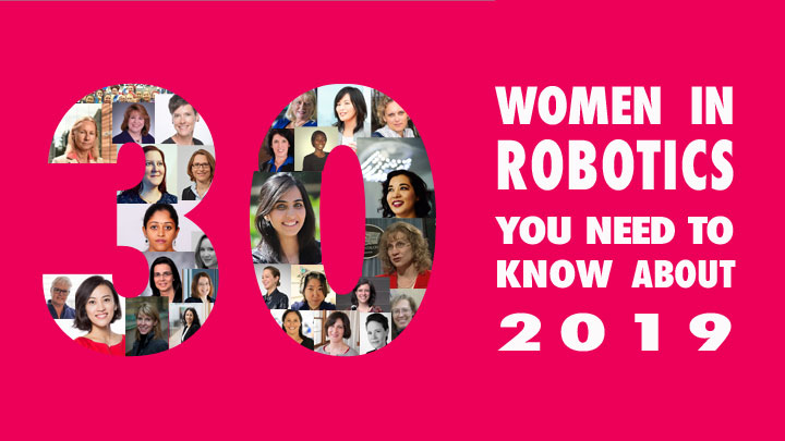 30 women in robotics you need to know about – 2019 | Robohub