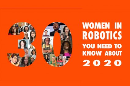 30 Women in Robotics you need to know about